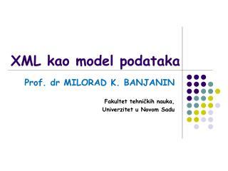 XML kao model podataka