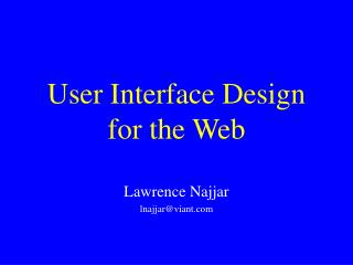 User Interface Design for the Web