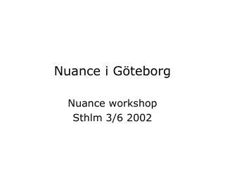 Nuance i Göteborg