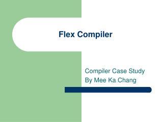 Flex Compiler