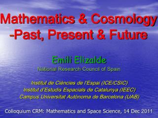 Mathematics  &  Cosmology - Past ,  Present  &  Future