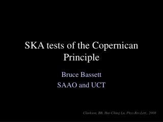 SKA tests of the Copernican Principle
