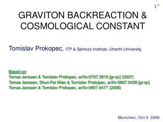 GRAVITON BACKREACTION & COSMOLOGICAL CONSTANT
