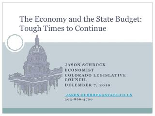 The Economy and the State Budget:  Tough Times to Continue