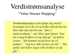 Verdistr�msanalyse �Value Stream Mapping�