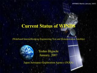 Current Status of WINDS (Wideband Internetworking Engineering Test and Demonstration Satellite)