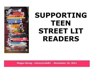 SUPPORTING  TEEN  STREET LIT READERS