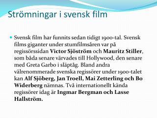 Strömningar i svensk film