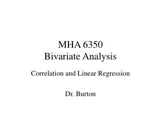 MHA 6350 Bivariate Analysis