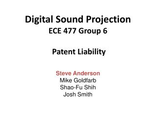 Digital Sound Projection ECE 477 Group 6 Patent Liability