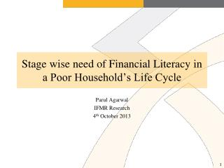 Stage wise need of Financial Literacy in a Poor Household's Life Cycle