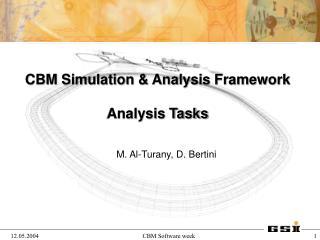 CBM Simulation & Analysis Framework Analysis Tasks