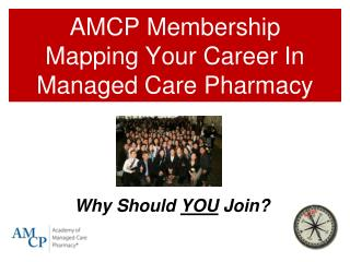 AMCP Membership Mapping Your Career In Managed Care Pharmacy