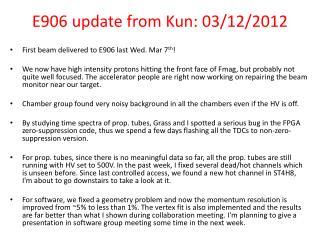E906 update from Kun: 03/12/2012
