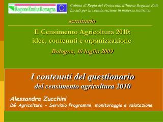 I contenuti del questionario     del censimento agricoltura 2010