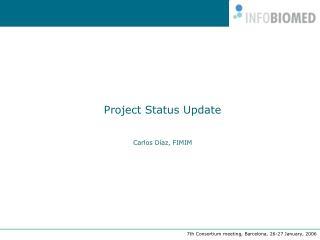 Project Status Update  Carlos Díaz, FIMIM