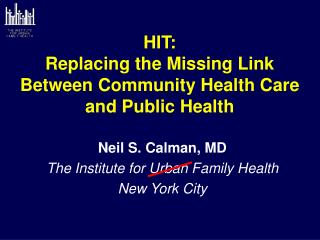 HIT: Replacing the Missing Link Between Community Health Care and Public Health