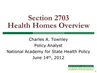 Section 2703  Health Homes Overview