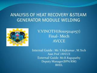 ANALYSIS OF HEAT RECOVERY &STEAM GENERATOR MODULE WELDING