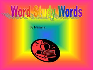 Word Study Words