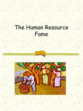 The Human Resource Fame