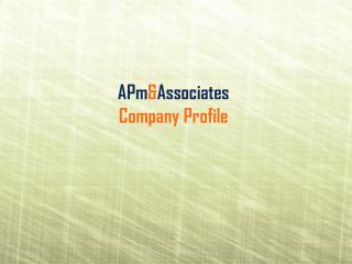 APm & Associates Company Profile