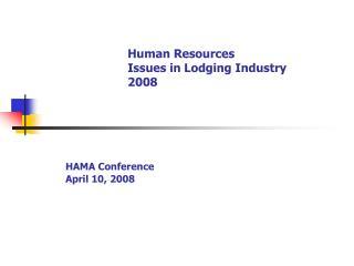 HAMA Conference April 10, 2008