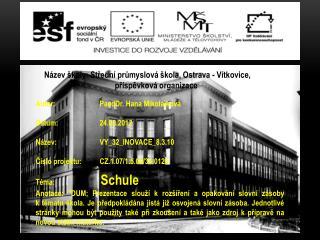 Autor: PaedDr. Hana Mikolajková Datum: 24.08.2012 Název: VY_32_INOVACE_8.3.10