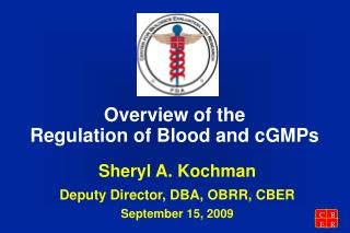 Overview of the  Regulation of Blood and cGMPs