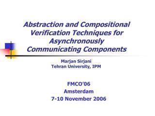 FMCO'06 Amsterdam 7-10 November 2006