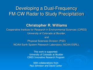 Developing a Dual-Frequency  FM-CW Radar to Study Precipitation