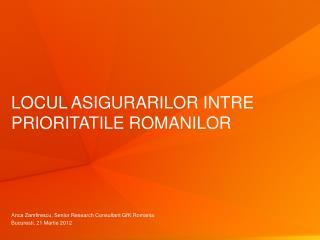 Locul asigurarilor intre prioritatile romanilor
