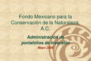 Fondo Mexicano para la Conservación de la Naturaleza, A.C.