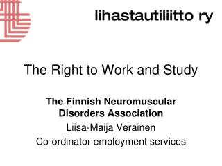 The Right to Work and Study