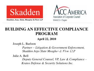 BUILDING AN EFFECTIVE COMPLIANCE PROGRAM April 22, 2010