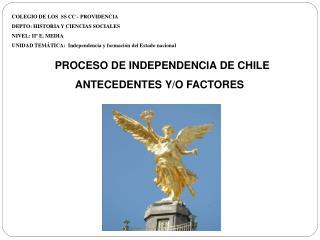 COLEGIO DE LOS  SS CC - PROVIDENCIA DEPTO: HISTORIA Y CIENCIAS SOCIALES NIVEL: IIº E. MEDIA