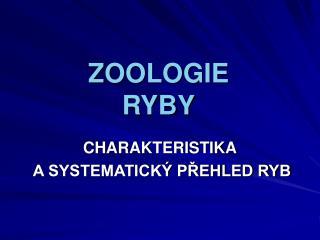 ZOOLOGIE RYBY