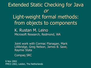 Extended Static Checking for Java or Light-weight formal methods: from objects to components