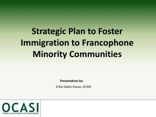 Strategic Plan to Foster Immigration to Francophone Minority Communities