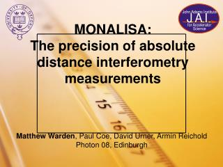 MONALISA: The precision of absolute distance interferometry measurements