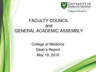 FACULTY COUNCIL  and  GENERAL ACADEMIC ASSEMBLY
