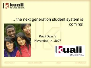 … the next generation student system is coming!