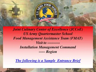 Joint Culinary Center of Excellence (JCCoE) US Army Quartermaster School