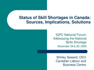 Status of Skill Shortages in Canada: