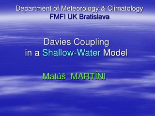 Davies Coupling in a  Shallow-Water  Model