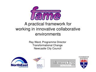 A practical framework for  working in innovative collaborative  environments