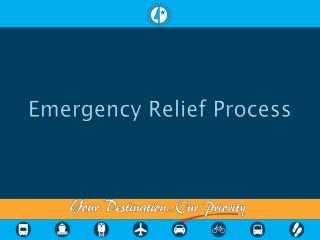 Emergency Relief Process