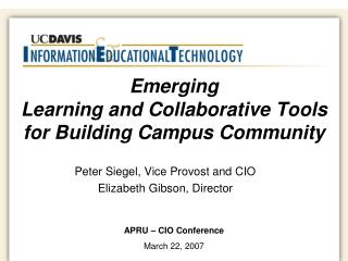 Emerging  Learning and Collaborative Tools for Building Campus Community
