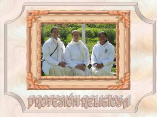 PROFESI�N RELIGIOSA