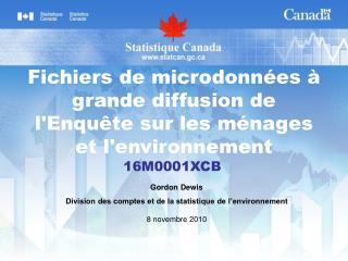 Fichiers de microdonnées à grande diffusion de l'Enquête sur les ménages et l'environnement